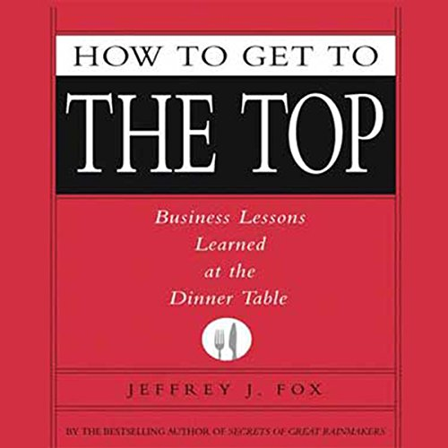 How to Get to the Top audiobook cover art