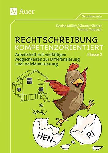 Rechtschreibung kompetenzorientiert - Klasse 2 AH: Arbeitsheft mit vielfältigen Möglichkeiten zur Differenzierung und Individualisierung