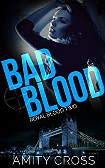 Bad Blood: (Royal Blood #2) by [Amity Cross]