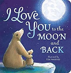 I Love You to the Moon and Back book for children
