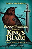 Penny Preston and the King's Blade