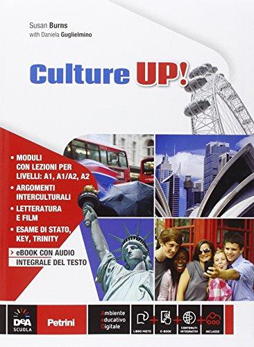 Culture up e DVD. Per la Scuola media. Con CD Audio. Con e-book. Con espansione online [Lingua inglese]