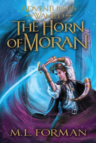Compare Textbook Prices for Adventurer's Wanted, Book 2: The Horn of Moran Reprint Edition ISBN 0783027089110 by M.L. Forman