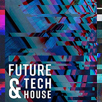 Future & Tech House