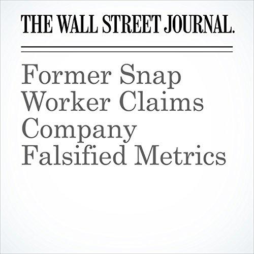 Former Snap Worker Claims Company Falsified Metrics copertina