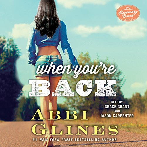 When You're Back: A Rosemary Beach Novel