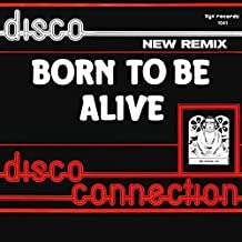 Disco Connection - Born To Be Alive (New Remix) - ZYX Records - 5045