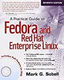 A Practical Guide to Fedora and Red Hat Enterprise Linux (7th Edition)