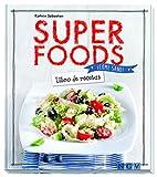 Super food (¡Come sano!)