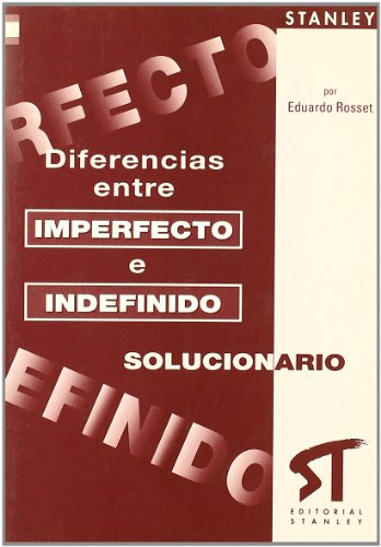Claves del libro de las diferencias entre imperfecto e indefinido