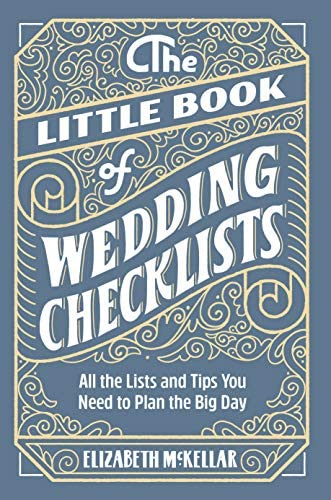 The Little Book of Wedding Planner Checklists All the Lists and Tips You Need to Plan the Big product image