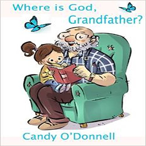 Where Is God, Grandfather? audiobook cover art