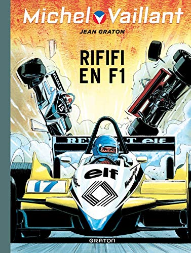 Michel Vaillant - tome 40 - Michel Vaillant 40 (rééd. Dupuis) Riffifi en F1
