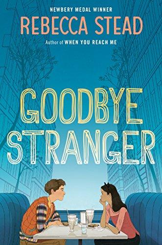 Image of Goodbye Stranger (Boston Globe-Horn Book Honors (Awards))