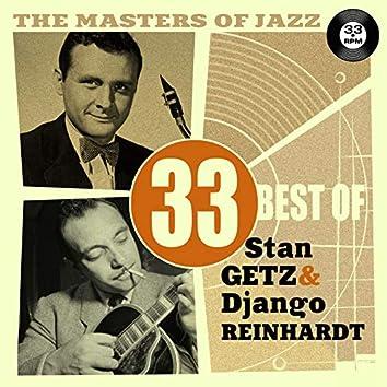 The Masters of Jazz: 33 Best of Stan Getz & Django Reinhardt