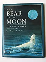 The Bear on the Moon 0688081096 Book Cover