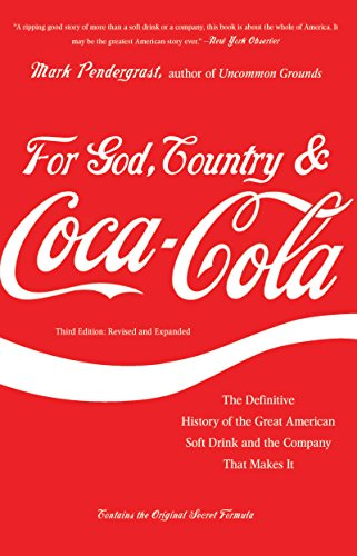 For God, Country, and Coca-Cola (English Edition)