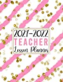 Teacher Lesson Planner 2021-2022 - Pretty Pink & Gold Glitter Wavy Stripes Design: Large Weekly and Monthly Teacher Planner and Calendar | Lesson Plan ... 2022) (July 2021-June 2022 Teacher Planners)
