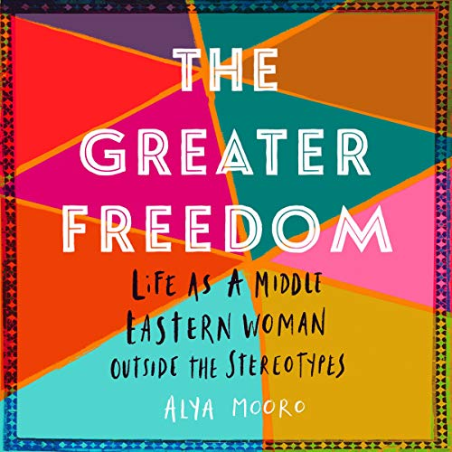 The Greater Freedom audiobook cover art