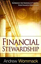 [(Financial Stewardship)] [By (author) Andrew Wommack] published on (May, 2012)