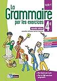 La grammaire par les exercices 4e 2018 Cahier de l'élève - Cahier de l'élève, Edition 2018