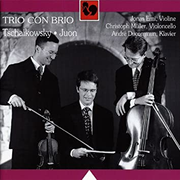 Tchaikovsky: Piano Trio in A Minor, Op. 50 - Juon: Suite for Piano Trio in C Major, Op. 89