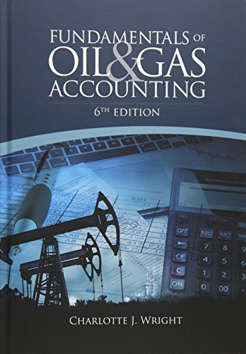 Compare Textbook Prices for Fundamentals of Oil & Gas Accounting 6 Edition ISBN 9781593703639 by Wright, Charlotte