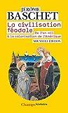 La civilisation féodale - De l'an mil à la colonisation de l'Amérique