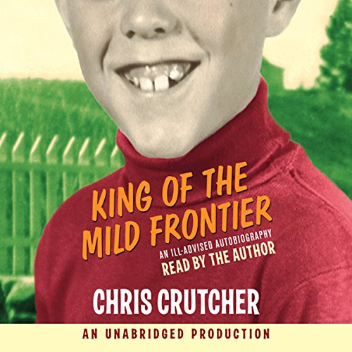 King of the Mild Frontier audiobook cover art