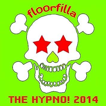 The Hypno! 2014