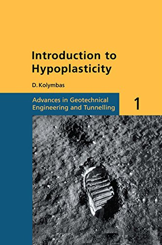 Introduction to Hypoplasticity: Advances in Geotechnical Engineering and Tunnelling 1 (English Edition)