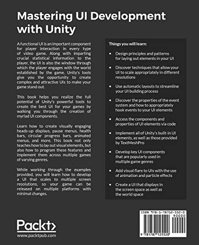 Mastering UI Development with Unity: An in-depth guide to developing engaging user interfaces with Unity 5, Unity 2017, and Unity 2018