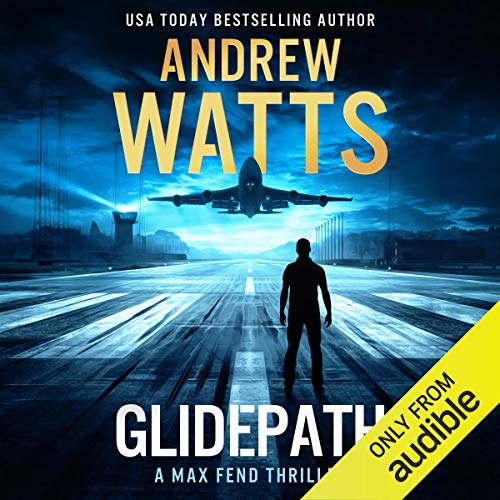 Glidepath Audiobook By Andrew Watts cover art