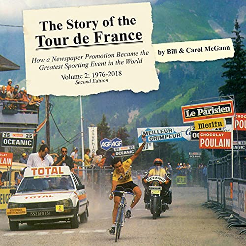 The Story of the Tour de France: Volume 2 - 1976-2018 cover art