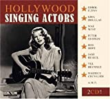 Hollywood Singing Actors by Various Artists