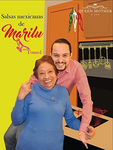 Salsas mexicanas de Marilu: Tomo 1 (Spanish Edition)