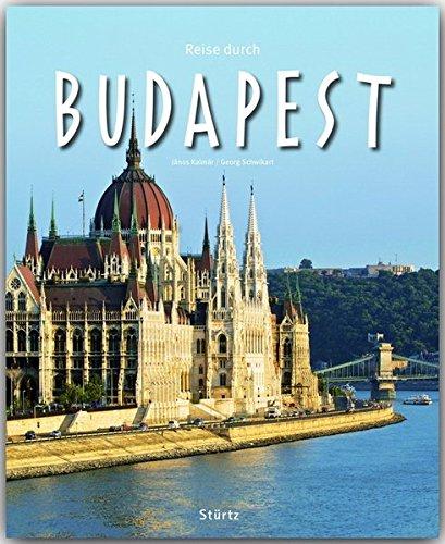 Preisvergleich Produktbild Reise durch BUDAPEST - Ein Bildband mit über 200 Bildern auf 140 Seiten - STÜRTZ Verlag