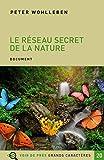 Le réseau secret de la nature - De l'influence des arbres sur les nuages et du ver de terre sur le sanglier - Voir de près - 02/09/2019