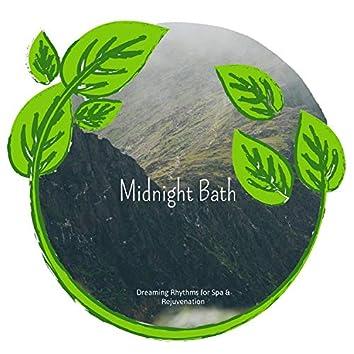 Midnight Bath - Dreaming Rhythms For Spa & Rejuvenation