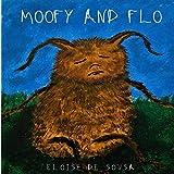 Moofy and Flo