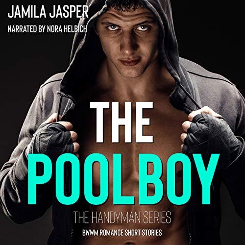 The Pool Boy: BWWM Romance Series  audiobook cover art