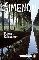 Maigret Gets Angry (Inspector Maigret)