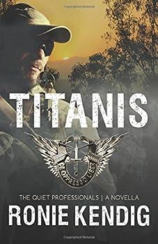 Titanis - Book #3.5 of the Quiet Professionals