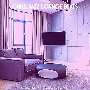 Retro Jazz Trio - Background for Outdoor Dining