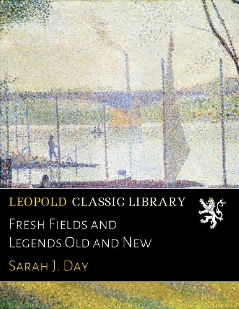 商業の雷雨保持Fresh Fields and Legends Old and New