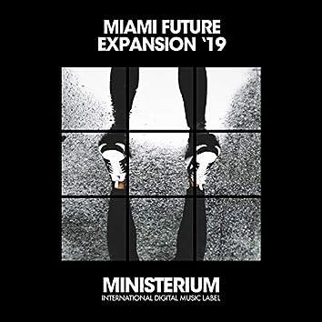 Miami Future Expansion '19