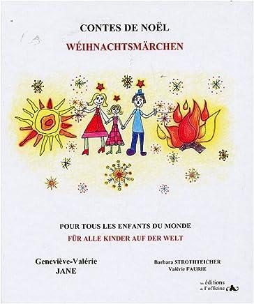 Contes de Noël : Pour tous les enfants du monde, Edition bilingue français-allemand