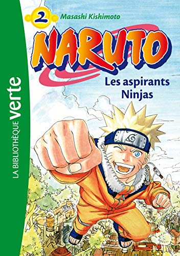 Naruto 02 - Les aspirants Ninjas