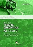 Trattato di terapia omeopatica. Nozioni generali e materia medica. Repertorio clinico e ru...