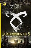 Le cronache dell'Accademia. Shadowhunters...